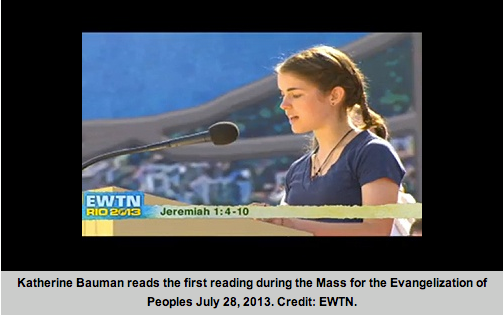 July 28, World Youth Day: Benedictine College junior Katherine Bauman read the first reading at Pope Francis' concluding Mass before millions in Rio de Janeiro.